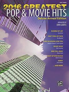 2016 Greatest Pop & Movie Hits: Easy Piano