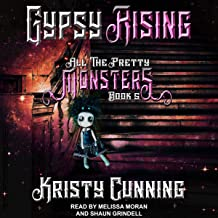 Gypsy Rising: All The Pretty Monsters Series, Book 5