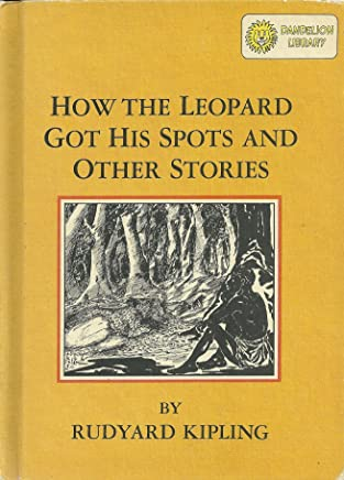 How the Leopard Got His Spots and Other Stories & The Tailor of Gloucester