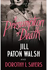 A Presumption of Death: A Gripping World War II Murder Mystery (Lord Peter Wimsey and Harriet Vane series Book 2) Kindle Edition