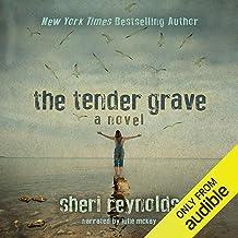 The Tender Grave: A Novel