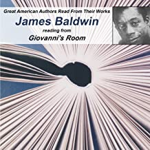 Great American Authors Read from Their Works, Volume 1: James Baldwin Reading from Giovanni's Room