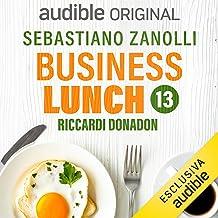 Come si innova un settore: Business Lunch 13