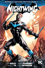 Nightwing: The Rebirth Deluxe Edition Book 1 (Nightwing: Rebirth)