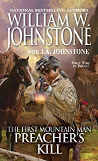 Preacher's Kill (Preacher/The First Mountain Man Book 24)
