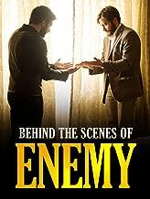 Enemy - Behind the Scenes