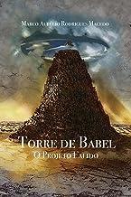 Torre de Babel: O Projeto Falido