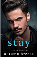 Stay (Touch of Desire Book 1) Kindle Edition
