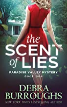 The Scent of Lies, Mystery with a Romantic Twist (Paradise Valley Mystery Series Book 1) (English Edition)