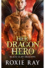 Her Dragon Hero: A Dragon Shifter Romance (Black Claw Dragons Book 4) Kindle Edition