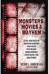Monsters, Movies & Mayhem Kindle Edition