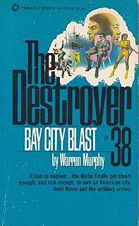 Bay City Blast (The Destroyer # 38)
