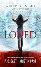 Loved (The House of Night Other World Series)