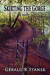Skirting the Gorge: A Novel Kindle Edition