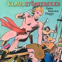 Klaus Störtebeker - Unter blutroter Flagge