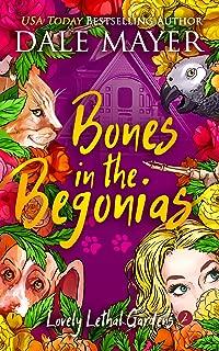 Bones in the Begonias (Lovely Lethal Gardens Book 2)