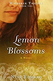 Lemon Blossoms (Wayfarer Trilogy)