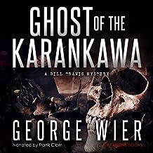 Ghost of the Karankawa: The Bill Travis Mysteries, Book 10