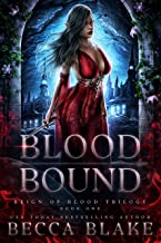 Blood Bound: A Dark Fantasy Novel (Reign of Blood Trilogy Book 1)