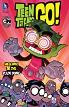 Teen Titans Go! (2013-) Vol. 2: Welcome to the Pizza Dome (Teen Titans Go! (2013-2019))