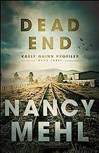 Dead End (Kaely Quinn Profiler Book #3)