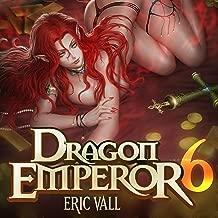 Dragon Emperor 6: Human to Dragon to God