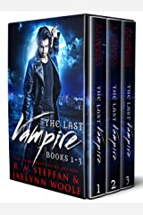 The Last Vampire: Books 1-3 (Last Vampire Bundle Book 1) Kindle Edition