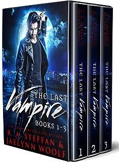 The Last Vampire: Books 1-3 (Last Vampire Bundle Book 1)