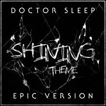 Doctor Sleep - The Shining Main Theme - Epic Version