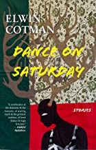 Dance on Saturday: Stories