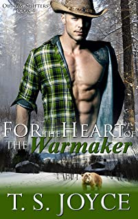 For the Heart of the Warmaker (Outlaw Shifters Book 4)