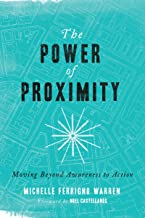 The Power of Proximity: Moving Beyond Awareness to Action
