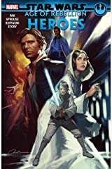 Star Wars: Age Of Rebellion - Heroes (Star Wars: Age Of Rebellion (2019)) Kindle Edition
