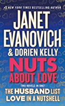 Nuts About Love: The Husband List and Love in a Nutshell (Two Novels in One!) (Culhane Family Series)