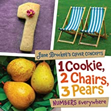 1 Cookie, 2 Chairs, 3 Pears: Numbers Everywhere (Jane Brocket's Clever Concepts)