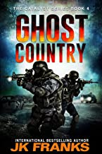 Ghost Country (Catalyst Book 4)