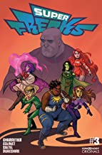 Superfreaks #3 (of 5) (comiXology Originals)