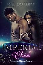 Imperial Bride (Alien SciFi Romance) (Celestial Mates Book 3)