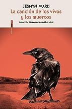 La canción de los vivos y los muertos (Spanish Edition)
