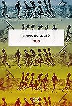 Nus (EDICIÓN LITERARIA - NARRATIVA E-book) (Galician Edition)