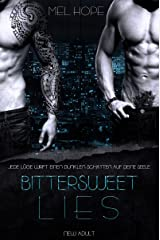 Bittersweet Lies (Bittersweet-Reihe 1) Kindle Ausgabe