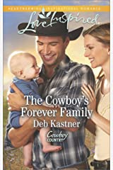 The Cowboy's Forever Family: A Fresh-Start Family Romance (Cowboy Country Book 2) Kindle Edition