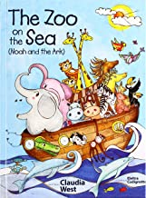 The Zoo on the Sea: Noah and the Ark (Grammy Giggles' Bible Stories) (Grammy Giggle' Bible Stories)