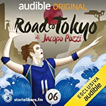 Il nido: Road To Tokyo 6