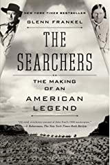 The Searchers: The Making of an American Legend Kindle Edition