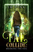 When Fae Collide: Breaking the Veil