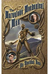 The Marvelous Mechanical Man: Book One of The Conn-Mann Chronicles Kindle Edition