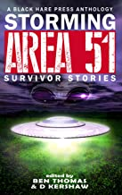 STORMING AREA 51: Survivor Stories (BHP Writers' Group Special Edition Book 1)