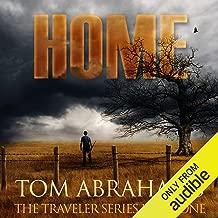 Home - A Post Apocalyptic/Dystopian Adventure: The Traveler, Volume 1
