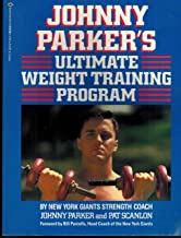 Johnny Parkers Ultimate Weight Training Program